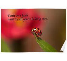Faith . . .  Poster
