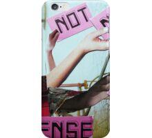 No sense. iPhone Case/Skin