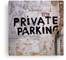 Private Parking Canvas Print
