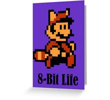 8-Bit Life Greeting Card