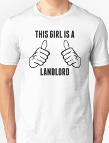 This Girl Is A Landlord T-Shirt