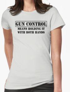 Gun Control  Womens Fitted T-Shirt