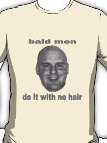 bald men T-Shirt