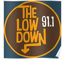 The Lowdown 91.1 Poster