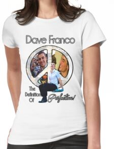 Dave Is Perfection  Womens Fitted T-Shirt