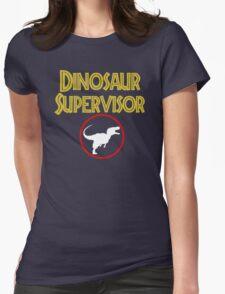 dinosaur supervisor Womens Fitted T-Shirt
