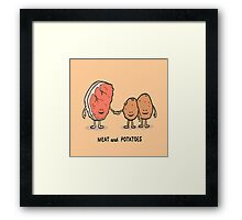 Meat and Potatoes Framed Print