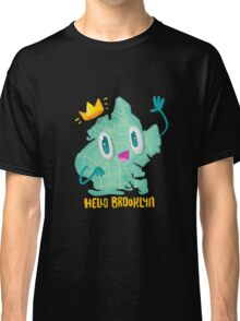 Hello Brooklyn Classic T-Shirt