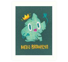Hello Brooklyn Art Print