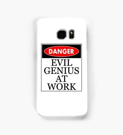 Danger - Evil genius at work Samsung Galaxy Case/Skin
