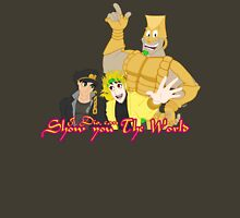 Dio Can Show You The World Unisex T-Shirt