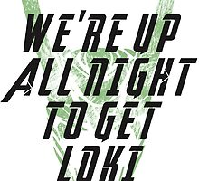 We're up all night to get LOKI white by ervinderclan