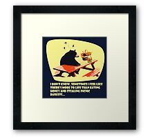 Bear - More to life Framed Print
