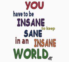 Sanity...insane or sane? by Hellz