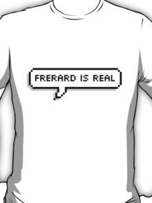 Frerard Is Real T-Shirt