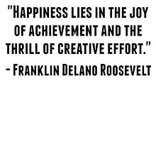 Franklin Delano Roosevelt Quote by GiftIdea