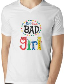 part time bad girl  T-Shirt
