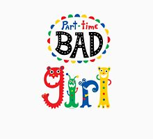 part time bad girl  Womens Fitted T-Shirt