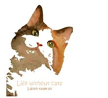Life Without Cats Vector by taiche