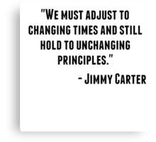 Jimmy Carter Quote Canvas Print