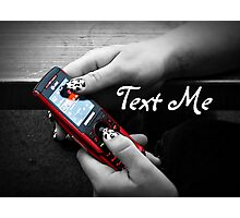 Text Me Photographic Print