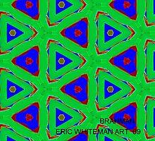 ( BRAHMAN )  ERIC WHITEMAN  by ericwhiteman