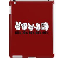 Decades (Peace, Power, Rock,Talk to the hand, Selfie,) iPad Case/Skin