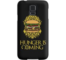 Hunger Is Coming  Samsung Galaxy Case/Skin