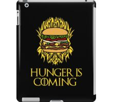 Hunger Is Coming  iPad Case/Skin