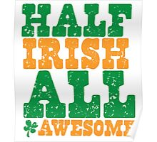 HALF IRISH all awesome distressed Poster