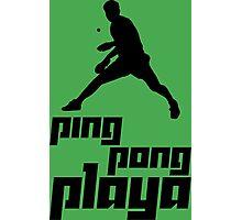 Ping Pong Playa Photographic Print