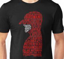 Birdman Quotes  Unisex T-Shirt