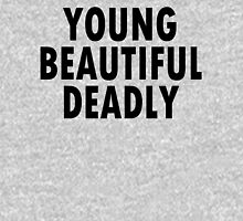 YOUNG BEAUTIFUL DEADLY   Womens Fitted T-Shirt