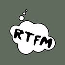 RTFM by Bubble-Tees.com by Bubble-Tees