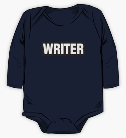 Writers aren't bulletproof One Piece - Long Sleeve