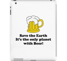 Save the earth iPad Case/Skin