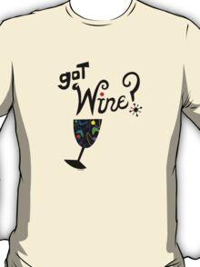 got wine? retro  T-Shirt