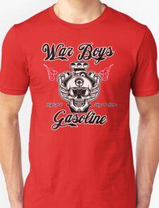War Boys gasoline Unisex T-Shirt