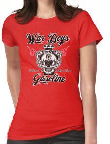 War Boys gasoline Womens Fitted T-Shirt