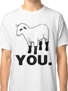 You Are a Sheep Classic T-Shirt