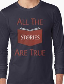 All The Stories Are True Shadowhunters City of Bones Cassandra Clare Quote Typography Long Sleeve T-Shirt