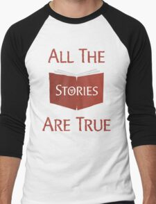 All The Stories Are True Shadowhunters City of Bones Cassandra Clare Quote Typography Men's Baseball ¾ T-Shirt
