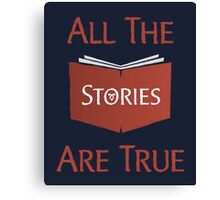 All The Stories Are True Shadowhunters City of Bones Cassandra Clare Quote Typography Canvas Print