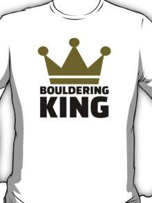 Bouldering king T-Shirt