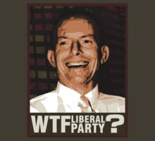 WTF Liberal Party? by realism