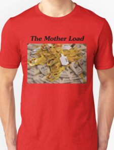 The Mother Load T-Shirt