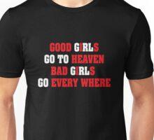 Good & Bad Girls Unisex T-Shirt