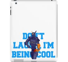 Chappie - Don't Laugh, I'm Being Cool iPad Case/Skin