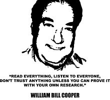 William Bill Cooper - Don't Trust Anything by fearandclothing