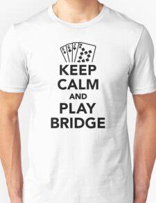 Keep calm and play bridge Unisex T-Shirt